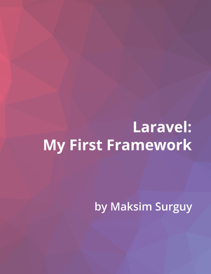 Laravel : My First framework